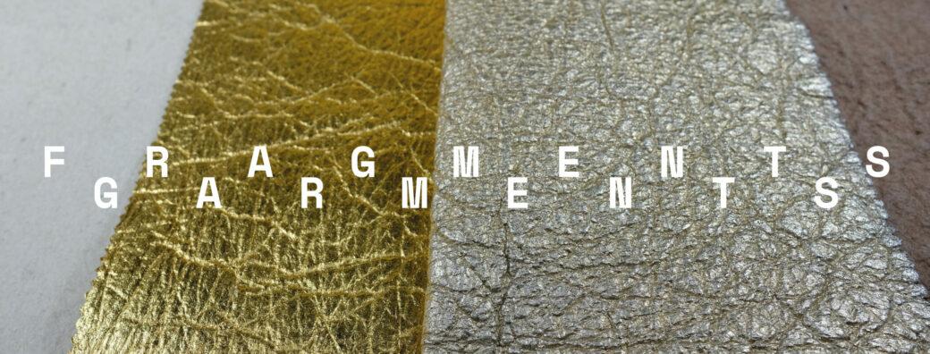 Fragments Garments #9 – Material Sourcing & Sampling Tests