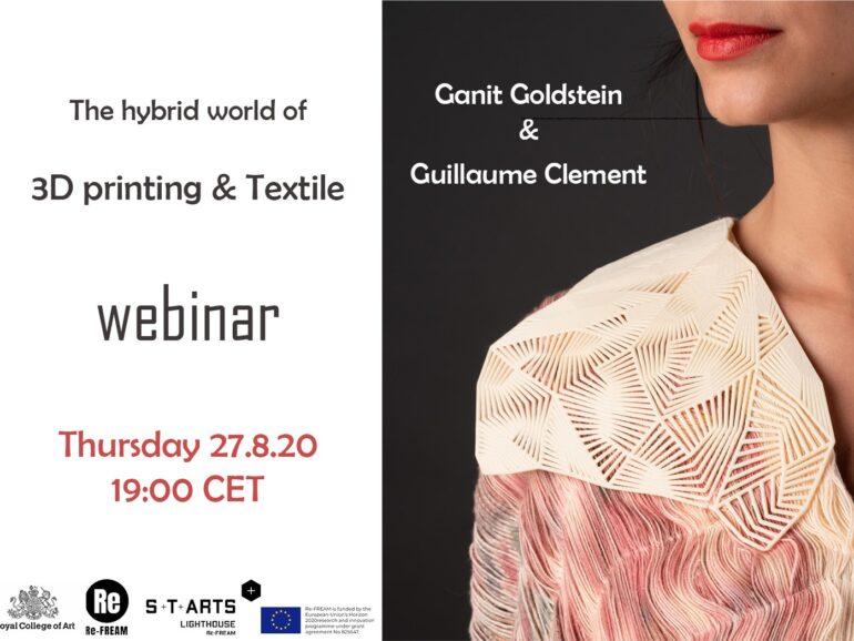 3D printing & Textile Webinar – Ganit Goldstein & Guillaume Clement