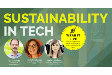 Wear It Live – Sustainability in Tech – The Future of Fashion, Textiles, and Electronics with Wearable Tech